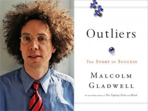 In 'Outliers,' Malcolm Gladwell, Author of 'The Tipping Point' and